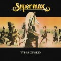 Supermax – Types Of Skin (LP)