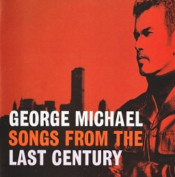 George Michael. Songs From The Last Century
