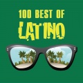 Сборник: 100 Best Of Latino (CD)