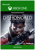 Dishonored: Death of the Outsider [Xbox One, Цифровая версия]