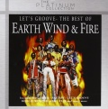 Earth, Wind & Fire. Let's Groove. The Best Of The Platinum Collection