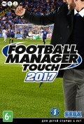 Football Manager Touch 2017  [PC, Цифровая версия]