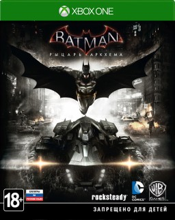 Batman: Рыцарь Аркхема (Batman: Arkham Knight) [Xbox One]