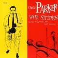 Charlie Parker. Charlie Parker With Strings (LP)
