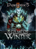 Dungeons 2. A Game of Winter (дополнение) [PC, Цифровая версия]