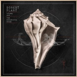 Robert Plant: Lullaby And... The Ceaseless Roar (LP + CD)
