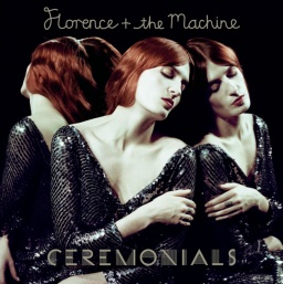 Florence + The Machine. Ceremonials