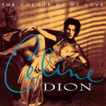 Celine Dion – The Colour Of My Love. Limited Coloured Edition (2 LP)