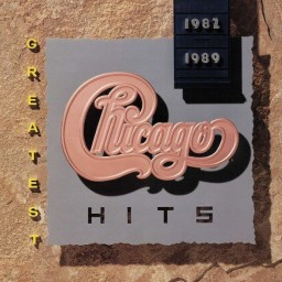 Chicago – Greatest Hits 1982–1989 (LP)