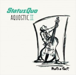 Status Quo – Aquostic II: That's A Fact! (2 LP)