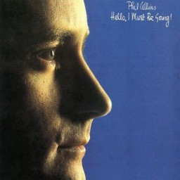 Phil Collins. Hello, I Must Be Going (LP)
