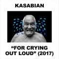 Kasabian – For Crying Out Loud (CD)