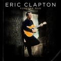 Eric Clapton: Forever Man Best Of (2 CD)
