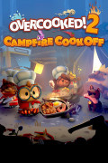 Overcooked! 2: Campfire Cook Off. Дополнение [PC, Цифровая версия]