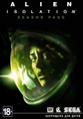 Alien: Isolation. Season Pass  [PC, Цифровая версия]