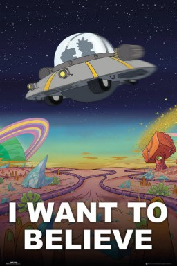 Плакат Rick And Morty: I Want To Beleive