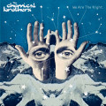 The Chemical Brothers – We Are The Night (2 LP)