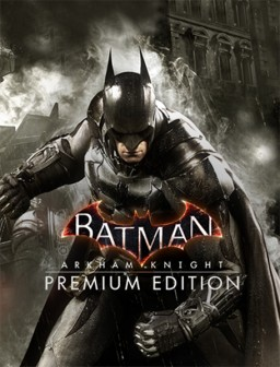Batman: Рыцарь Аркхема (Batman: Arkham Knight). Premium Edition [PC, Цифровая версия]