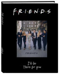 Блокнот Friends: I`ll Be There For You