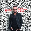 Ringo Starr. Give More Love