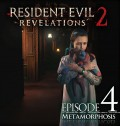 Resident Evil. Revelations 2. Episode Four: Metamorphosis [PC, Цифровая версия]