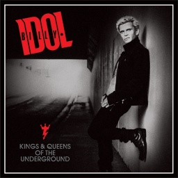 Billy Idol. Kings & Queens Of The Underground