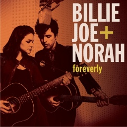 Billy Joe Armstrong & Norah Jones. Foreverly