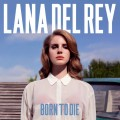 Lana Del Rey – Born To Die (LP)