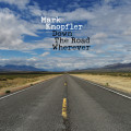 Mark Knopfler – Down The Road Wherever (2 LP)