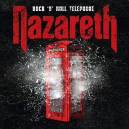 Nazareth. Rock'N'Roll Telephone