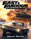 Fast & Furious:Crossroads. Deluxe Edition [PC, Цифровая версия]