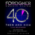 Foreigner – Double Vision: Then And Now. 40th Anniversary Edition (CD + DVD)