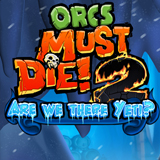 Orcs Must Die 2. DLC Are  We there Yeti? [PC, Цифровая версия]