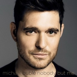 Michael Buble: Nobody But Me (CD)