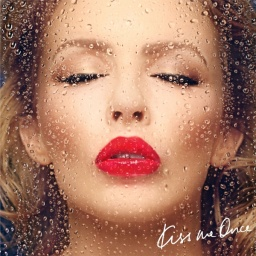 Kylie Minogue. Kiss Me Once