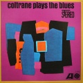 John Coltrane. Coltrane Plays The Blues (LP)