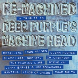 Сборник. Re-Machined. A Tribute To Deep Purple`s Machine Head