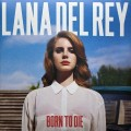 Lana Del Rey – Born To Die (2 LP)
