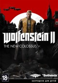 Wolfenstein II: The New Colossus  [PC, Цифровая версия]