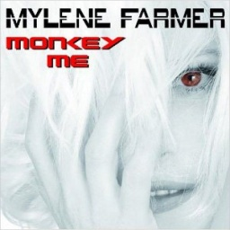 Mylene Farmer. Monkey Me
