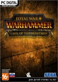 Total War: Warhammer. Зов зверолюдов (Call of the Beastmen). Дополнение