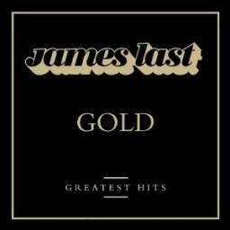 James Last. Gold. Greatest Hits