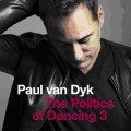 Paul Van Dyk: The Politics Of Dancing 3 (CD)