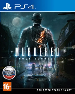 Murdered. Soul Suspect [PS4]