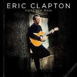 Eric Clapton. Forever Man. The Best Of Eric Clapton (2 LP)